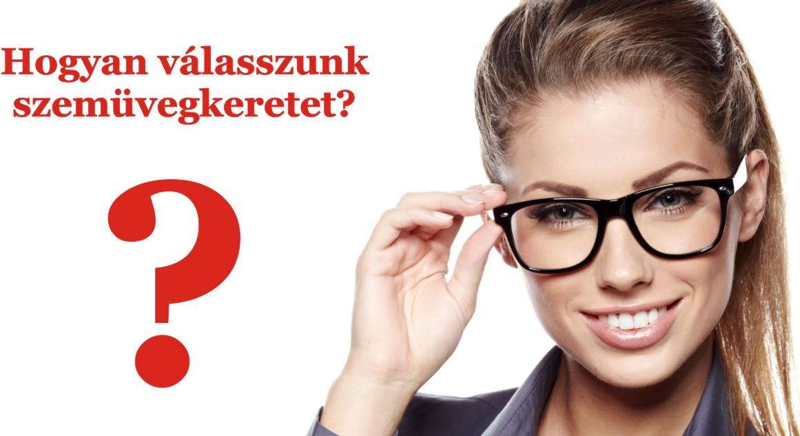 Szemüvegkeret választás